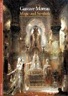 Gustave Moreau: Magic and Symbols (Discoveries): Written by Genevieve Lacambre, 1999 Edition, Publisher: Harry N. Abrams, Inc. [Paperback]