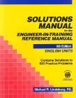 Solutions Manual for the Engineer-In-Training Reference Manual: English Units by Michael R. Lindeburg (1992-01-24) (Engineer In Training)