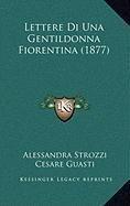 Lettere Di Una Gentildonna Fiorentina (1877)