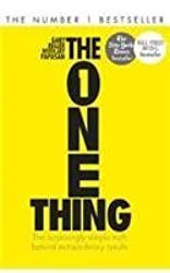 The One Thing: The Surprisingly Simple Truth Behind Extraordinary Results by Gary Keller (2014-05-05)