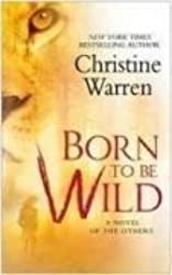 [ BORN TO BE WILD BY WARREN, CHRISTINE](AUTHOR)PAPERBACK