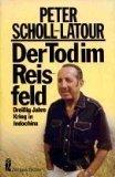 Der Tod im Reisfeld - Dreißig Jahre Krieg in Indochina - (Zeitgeschichte) - Peter Scholl-Latour