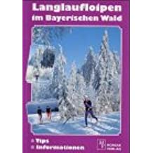 Langlaufloipen im Bayerischen Wald