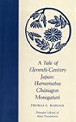A Tale of Eleventh-Century Japan: Hamamatsu Chunagon Monogatari (Princeton Legacy Library)