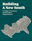 Building a New South: A Guide to Southern Social Justice Organizations