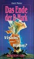 Das Ende der D-Mark: Vision oder Wahn