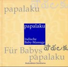 Papalaku, Indische Baby-Massage