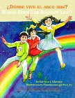 ¿Dónde vive el arco iris?/Where Does the Rainbow Live? (Tales in Two Languages)