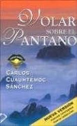 Volar sobre el pantano / Flying over the Swamp (Spanish Edition)
