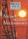 Brockhaus Mensch, Natur, Technik, Mensch, Maschinen, Mechanismen