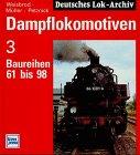 Dampflokomotiven, Bd.3, Baureihen 61 bis 98