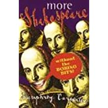 More Shakespeare Without the Boring Bits