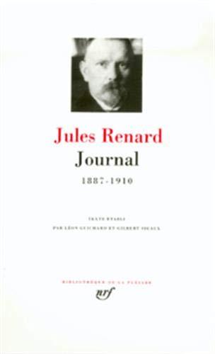 Renard : Journal 1887-1910 (Pleiade)