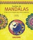 Suenos de mandalas / Dreams of mandalas por Natalia Acosta