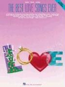 The Best Love Songs Ever Pvg Songbook (Piano-Vocal-Guitar Series)