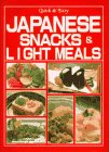 Japanese Snacks and Light Meals: Quick and Easy por Yukiko Moriyama