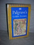 Palgrave's Golden Treasury: The Best Songs and Lyrics in the English Language