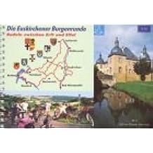 Die Euskirchener Burgenrunde - Radeln zwischen Erft und Eifel (Livre en allemand)