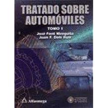Tratado Sobre Automoviles - Tomo 1