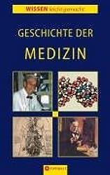 Die Geschichte der Medizin