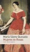 Mujeres de Rosas (Memoria Argentina)