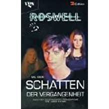 Roswell: Schatten der Vergangenheit