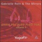 YogaFit 1: Music for Slow Flow Yoga - Gabrielle Roth