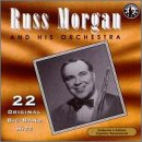 Songtexte von Russ Morgan and His Orchestra - 22 Original Big Band Recordings