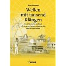 Wellen mit tausend Klängen: Geschichten rund um den Erdball in Sendungen des Auslandsrundfunks der DDR Radio Berlin International