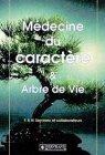 Médecine du caractère et arbre de vie par Félix Servranx