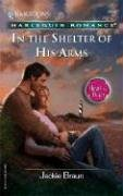 In The Shelter Of His Arms: Heart To Heart (Harlequin Romance, Band 3840) (3840 Series)