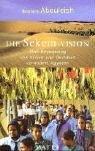 Die Sekem-Vision: Eine Begegnung von Orient und Okzident verändert Ägypten - Ibrahim Abouleish