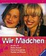 Ravensburger Buchverlag Wir Mädchen