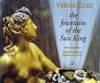 Preisvergleich Produktbild Versailles the fountains of the sun king (Issn 1258-441x)