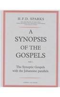 Synopsis of the Gospels: Synoptic Gospels with the Johannine Parallels Pt. 1 (Black's New Testament Commentaries S.) por Hedley F.D. Sparks