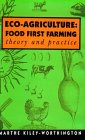 Eco-Agriculture: Food First Farming : Theory and Practice PDF Books