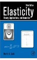Elasticity-Theory, Applications, and Numerics, 3ed
