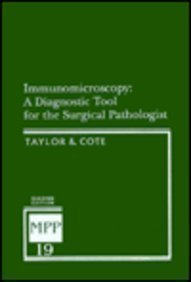 Immunomicroscopy: A Diagnostic Tool for the Surgical Pathologist 2 Sub edition by Taylor, Clive Roy, Cote, Richard J., M.D. (1994) Hardcover