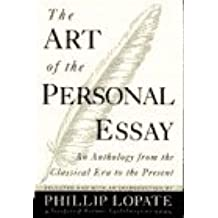 The Art of the Personal Essay by Phillip Lopate (1994-01-01)