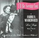 Songtexte von Andrea Marcovicci - I'll Be Seeing You: Love Songs of World War II