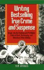 Writing Bestselling True Crime and Su...