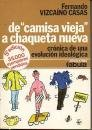 De Camisa Vieja A Chaqueta Nueva