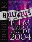 Halliwell's Film, Video & DVD Guide 2004 (Walker Film John Guide)