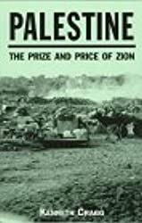 Palestine: The Prize and Price of Zion