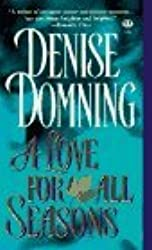 A Love for all Seasons by Denise Domning (1996-12-01)