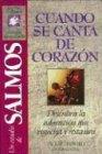 Salmos: Cuando Se Canta de Corazon (Guias Para Explorar LA Biblia/Bible Discovery Guides)