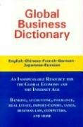 Global Business Dictionary: English-Chinese-French-German-Japanese-Russian (English French Dictionary)