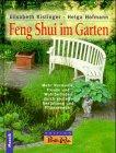 Feng Shui im Garten - Elisabeth/Hofmann, Helga Kislinger