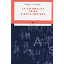 La grammatica della lingua italiana