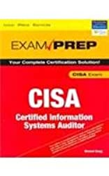 CISA Exam Prep Certified Information Systems Auditor